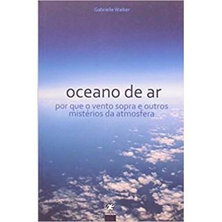 Livro - Oceano De Ar - Walker