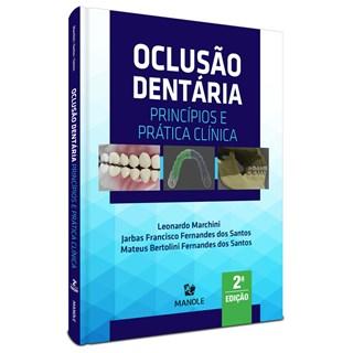 Livro Oclusão Dentária - Marchini - Manole
