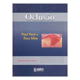 Livro - Oclusão Para Você e Para Mim - Cardoso