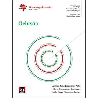 Livro - Oclusão Série Abeno: Odontologia Essencial - Parte Clínica - Fernandes Neto
