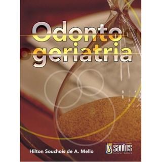 Livro - Odontogeriatria - Mello