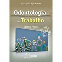 Livro Odontologia do Trabalho Mazzilli