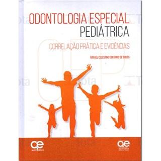 Livro - Odontologia Especial Pediátrica: Celestino - Santos
