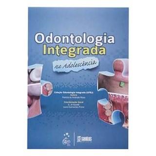 Livro - Odontologia Integrada em Adolescente - Risso