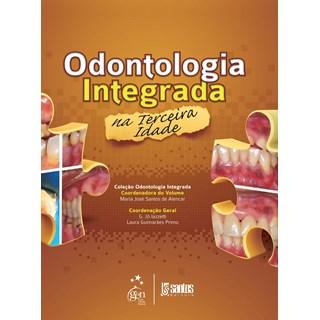 Livro - Odontologia Integrada na Terceira Idade - Alencar