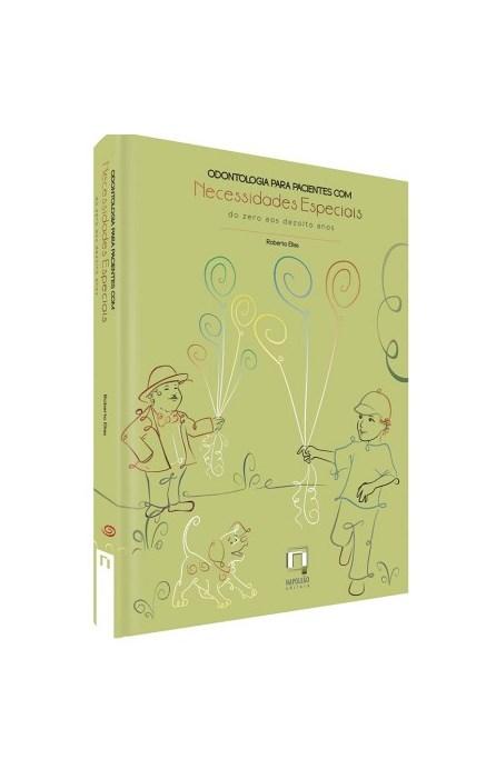 Livro - Odontologia para Pacientes com Necessidades Especiais - Elias