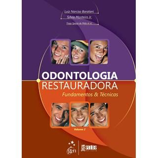 Livro - Odontologia Restauradora Fundamentos e Técnicas - 2 Vols. - Baratieri