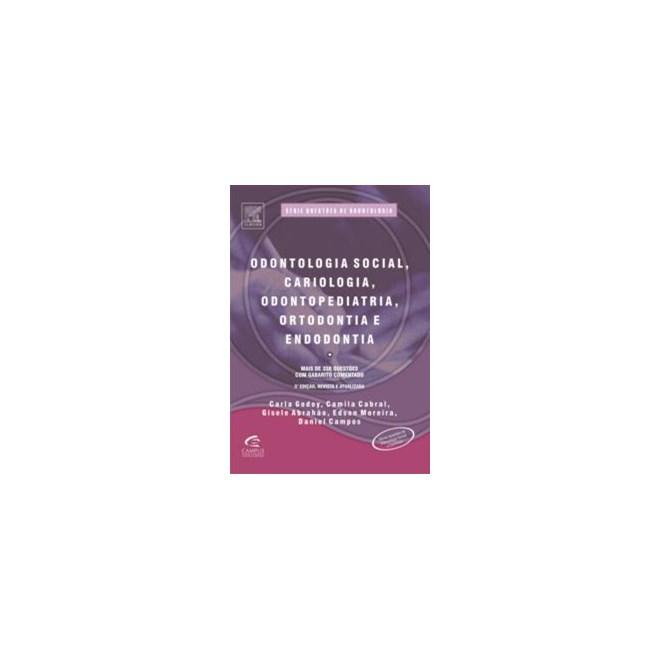Livro - Odontologia Social, Cardiologia, Odontopediatria, Ortodontia e Endodontia - Godoy