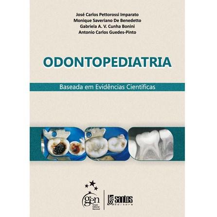 Livro - Odontopediatria Baseada em Evidências Científicas - Imparato