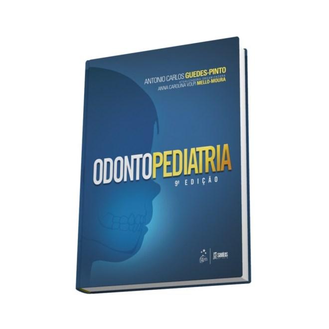 Livro - Odontopediatria - Guedes-Pinto