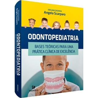 Livro Odontopediatria - Scarparo - Manole
