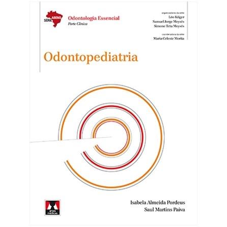 Livro - Odontopediatria - Série Abeno - Pordeus