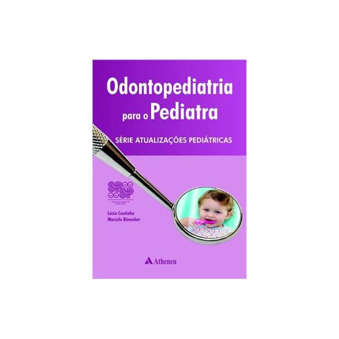 Livro - Odontopediatria - Série Atualizações Pediátricas - SP SP - Coutinho