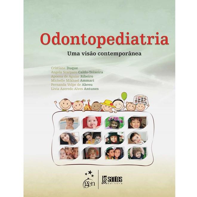 Livro - Odontopediatria - Uma Visão Contemporânea - Duque