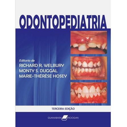 Livro - Odontopediatria - Welbury***
