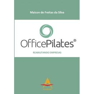 Livro - Office Pilates- Reabilitando Empresas - Silva