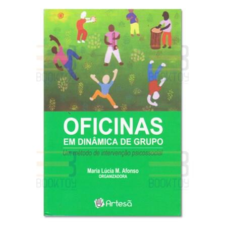 Livro - Oficinas em Dinâmica de Grupo - Um Método Psicossocial - Afonso