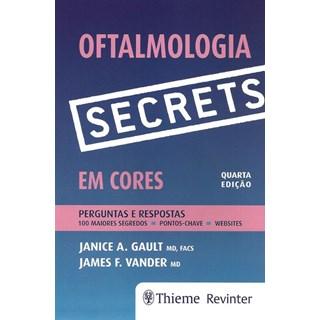 Livro - Oftalmologia Secrets em Cores - Perguntas e Respostas - Gault