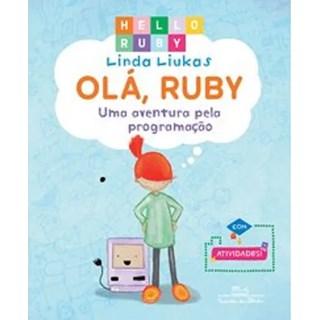 Livro - Olá, Ruby - Uma Aventura pela Programação Vol 1  - Liukas