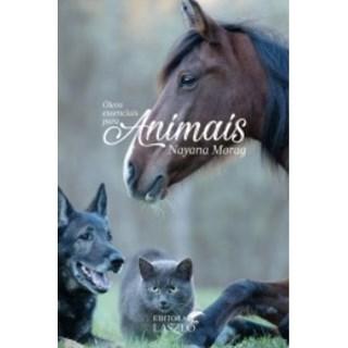Livro - Óleo Essenciais para Animais - Morag