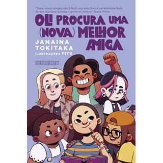 Livro Oli Procura Uma (Nova) Melhor Amiga - Tokitaka - Seguinte