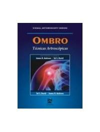 Livro Ombro Tecnicas Artroscopicas Visual Arthroscopy Series D