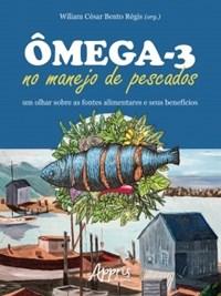 Livro Omega-3 no Manejo de Pescados Regis Appris