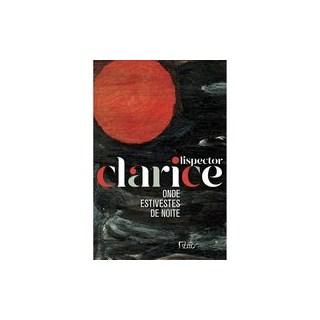 Livro - ONDE ESTIVESTES DE NOITE (EDIÇÃO COMEMORATIVA) - Lispector 1º edição