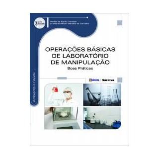 Livro - Operações Básicas de Laboratório de Manipulação - Boas Práticas - Garófalo