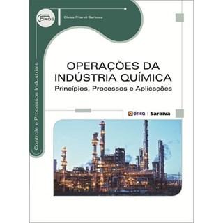 Livro - Operações da Indústria Química: princípios, processos e aplicações - Barbosa