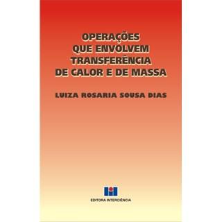 Livro - Operações que envolvem transferência de calor e de massa - Dias