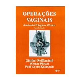 Livro - Operações Vaginais - Anatomia Cirúrgica e Técnica - Reiffenstuhl ***