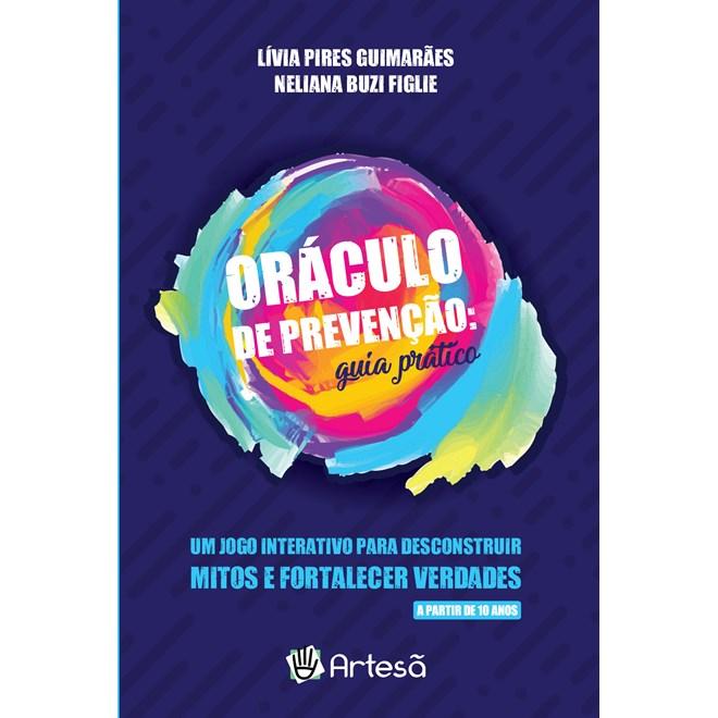 Livro - Oráculo de Prevenção: Guia Prático - Guimarães