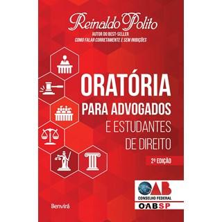 Livro Oratória para Advogados e Estudantes de Direito - Conforme a Nova Ortografia - Polito - Benvirá