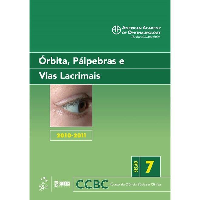 Livro - Órbita, Pálpebras e Vias Lacrimais - Curso Básico e Clínico da Ciência - Holds