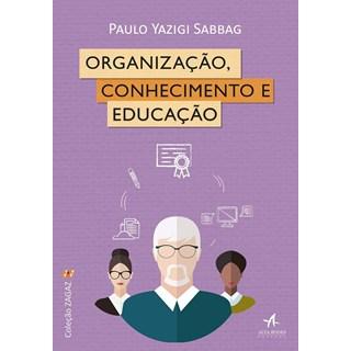 Livro - Organização, Conhecimento e Educação - SAbbag