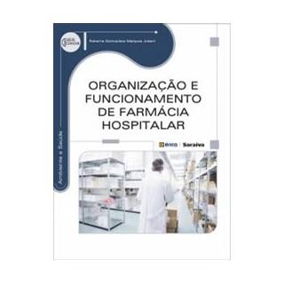 Livro - Organização e Funcionamento de Farmácia Hospitalar - Juliani