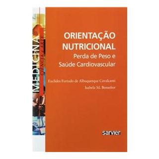Livro - Orientação Nutricional - Perda de Peso e Saúde Cardiovascular - Cavalcanti ***