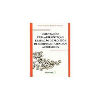 Livro - Orientações para Apresentação e Redação de Projetos de Pesquisa - Souza