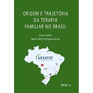 Livro - Origem e Trajetória da Terapia Familiar no Brasil - Seixas