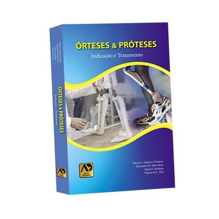 Livro - Órteses e Prótese - Indicação e Tratamento - Fonseca