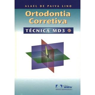 Livro - Ortodontia Corretiva Técnica MD3 - LinoBF
