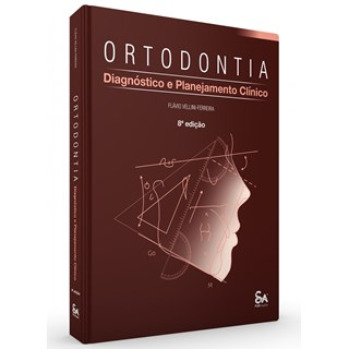 Livro Ortodontia, Diagnóstico e Planejamento Clínico - Vellini-Ferreira - Santos Pub