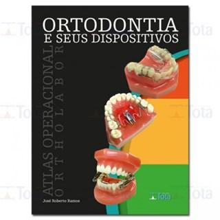 Livro - Ortodontia e seus Dispositivos - Ramos