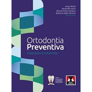Livro - Ortodontia Preventiva - Diagnóstico e Tratamento - Abrão