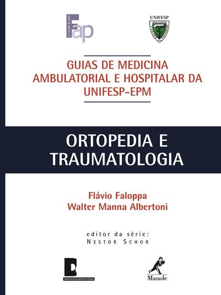 Livro - Ortopedia e Traumatologia - Faloppa - UNIFESP ***