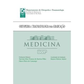 Livro - Ortopedia e Traumatologia para Graduação - FMUSP