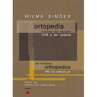 Livro - Ortopedia Funcional dos Maxilares, DTM e Dor Orofacial - Simões