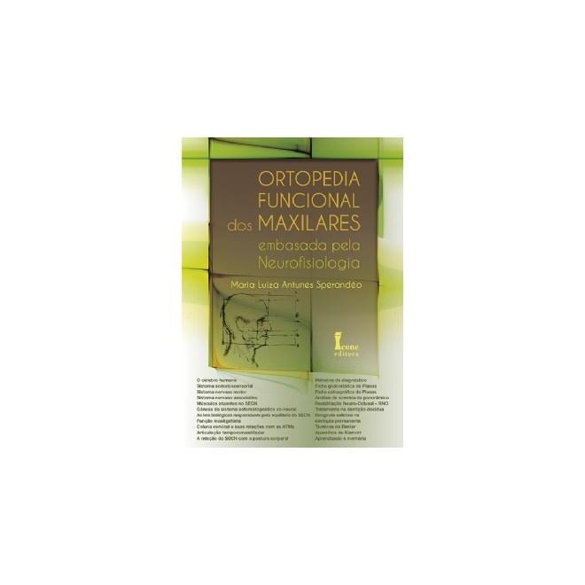 Livro - Ortopedia Funcional dos Maxilares Embasada pela Neurofisiologia - Sperandeo