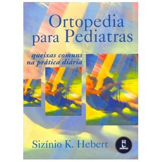 Livro - Ortopedia para Pediatras - Hebert